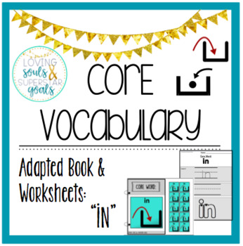 Core Word Adapted Book: In