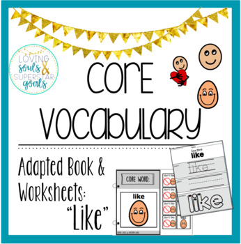 Core Word  Adapted Book: Like