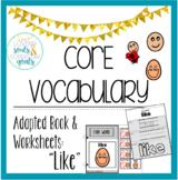 Core Word  Adapted Book: Like