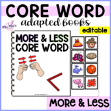 Core Word Adapted Book: More and Less {with visuals} editable