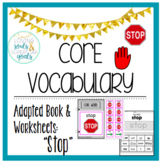 Core Word Adapted Book: Stop