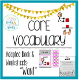 Core Word  Adapted Book: Want