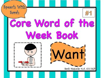 Core Word Book Bundle Pack: Want, I, Like, Not