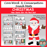Core Word & Conversation Snack Mats: Christmas
