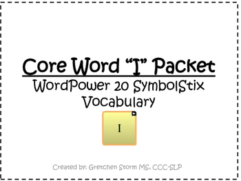 Core Word I Packet: Simply20 SymbolStix Vocabulary
