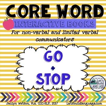 Core Word Interactive Books: GO + STOP