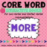Core Word Interactive Books: MORE