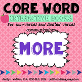 Core Word Interactive Books: MORE