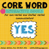 Core Word Interactive Books: YES