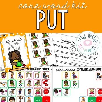 Core Word Kit - Put