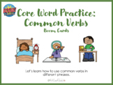 Core Word Practice - Common Verbs Boom Cards