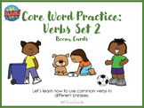 Core Word Practice: Verbs Set 2 with Boom Cards