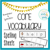 Core Word Spelling Sheets BUNDLE