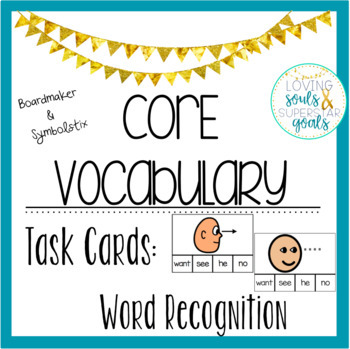 Core Word Task Cards Bundle: Both Boardmaker and Symbolstix