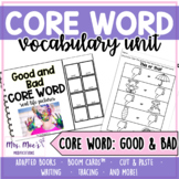 Core Word Unit: Good and Bad