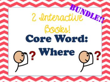 Core Word- 'Where' Interactive Books (Bundle- 2 books!)
