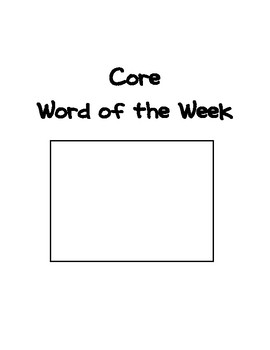 Core Word of the week  classroom signs