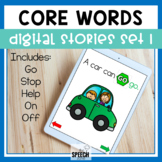 AAC Core Words Digital Stories Set 1