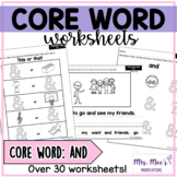 Core and Sight Word Worksheets: And