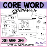 Core and Sight Word Worksheets: Come
