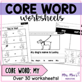 Core and Sight Word Worksheets: My