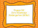 Engage NY Core knowledge kindergarten skills 1
