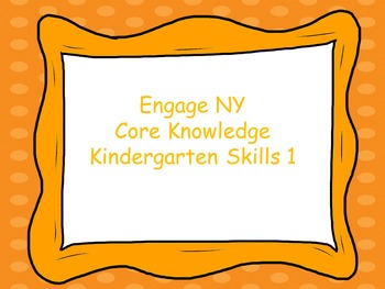 Engage NY Core knowledge kindergarten skills 1