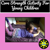 Core Strength Activity for Young Children