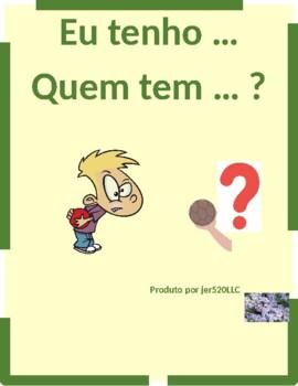 Cores e Formas (Colors and Shapes in Portuguese) Eu tenho Quem tem