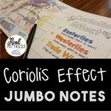 Coriolis Effect JUMBO Notes
