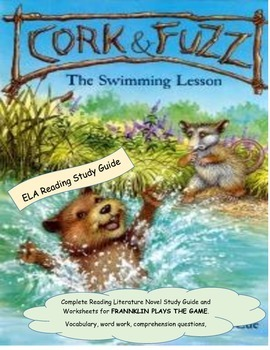 Cork & Fuzz Swimming Lesson Reading Literature Study Guide CCSS ELA Printable
