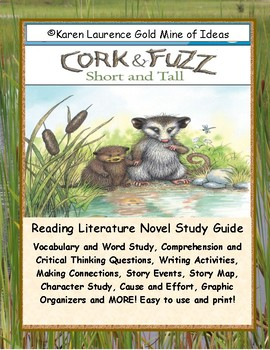 Cork and Fuzz Short and Tall Reading Novel Study Guide and Teaching Unit