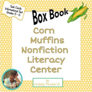 Informational Text Literacy Center: Corn Muffin Box Book