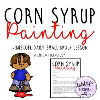 Corn Syrup Painting Highscope Small Group Lesson