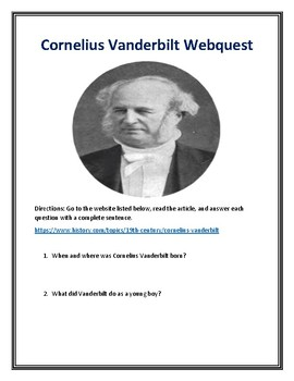 Cornelius Vanderbilt (Gilded Age) Webquest With Answer Key!
