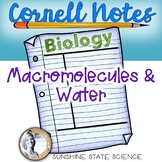 Cornell Notes Macromolecules and Water