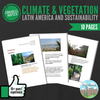 Cornell Notes (Climate and Vegetation) Latin America and Sustainability