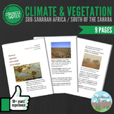 Cornell Notes (Climate & Vegetation) Sub-Saharan Africa / South of the Sahara