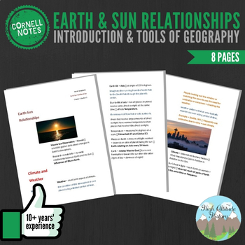 Cornell Notes (Earth & Sun Relationships) Introduction & Tools of Geography