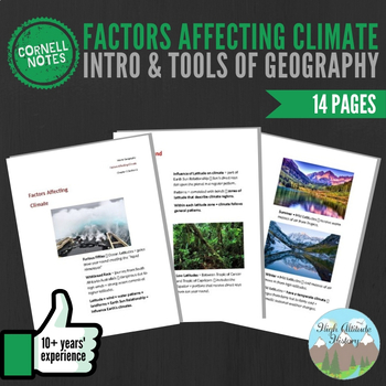 Cornell Notes (Factors Affecting Climate) Introduction & Tools of Geography