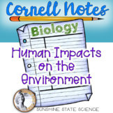 Cornell Notes Human Impacts on the Environment