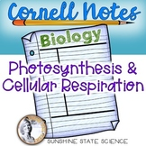 Cornell Notes Photosynthesis, Cellular Respiration, and Fermentation UNIT BUNDLE