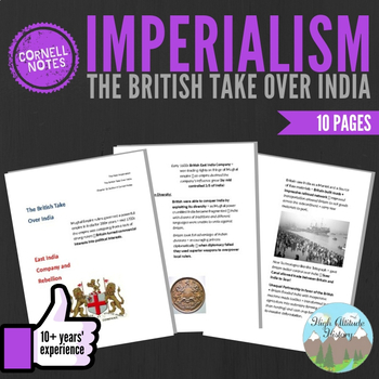 Cornell Notes (The British Take Over India) Imperialism