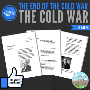 Cornell Notes (The End of the Cold War) The Cold War