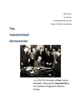 Cornell Notes (The Industrialized Democracies) The Cold War
