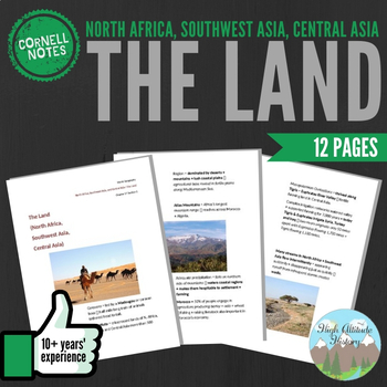 Cornell Notes: (The Land) North Africa, Southwest Asia, Ce
