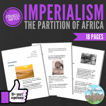 Cornell Notes (The Partition of Africa) Imperialism