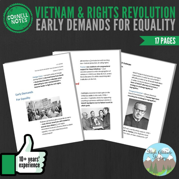 Cornell Notes (Vietnam & Rights Revolution) Early Demands For Equality