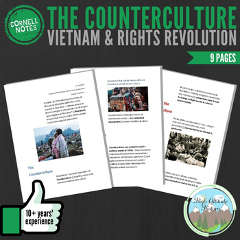 Cornell Notes (Vietnam & Rights Revolution) The Counterculture