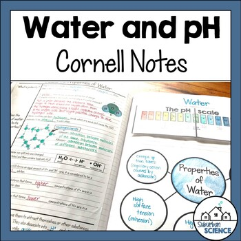 Cornell Notes for Biology - Water - pH - Acids and Bases